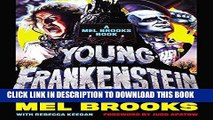 [READ] EBOOK Young Frankenstein: A Mel Brooks Book: The Story of the Making of the Film BEST