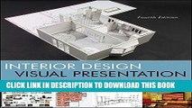 Ebook Interior Design Visual Presentation: A Guide to Graphics, Models and Presentation Techniques
