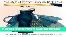 [PDF] Bye, Bye Blackbird  A Blackbird Sisters Novella (The Blackbird Sisters Mysteries Book 12)