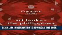 [New] Ebook The Complete Asian Cookbook Series: Sri Lanka   The Philippines Free Online