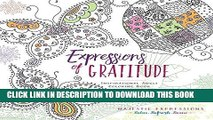 [READ] EBOOK Expressions of Gratitude: Inspirational Adult Coloring Book (Majestic Expressions)
