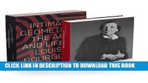 [FREE] EBOOK Intimate Geometries: The Art and Life of Louise Bourgeois ONLINE COLLECTION