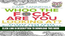 [READ] EBOOK Whoo The F*ck Are You Looking At: Release Your Anger With Owls and Swear Words Adult