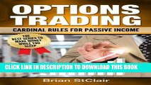 [READ] EBOOK Options Trading: Cardinal Rules for Passive Income (Stocks, Options, Investing,