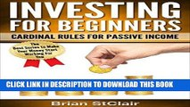 [READ] EBOOK Investing for Beginners: Cardinal Rules for Passive Income (Investment, Investing,