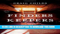 Best Seller Finders Keepers: A Tale of Archaeological Plunder and Obsession Free Read