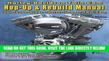 [EBOOK] DOWNLOAD Harley-Davidson Twin Cam, Hop-Up   Rebuild Manual GET NOW