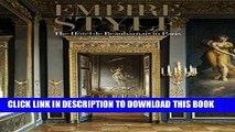 [FREE] EBOOK Empire Style: The Hôtel de Beauharnais in Paris BEST COLLECTION