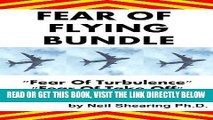 Read Now Fear Of Flying Bundle  Contains Fear Of Flying    HELP, Fear Of Turbulence And Fear