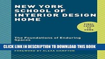 [READ] EBOOK New York School of Interior Design: Home: The Foundations of Enduring Spaces ONLINE