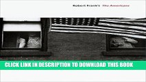 Ebook Looking In: Robert Frank s The Americans: Expanded Edition Free Read