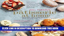 [New] Ebook Patisserie at Home: Step-by-step recipes to help you master the art of French pastry
