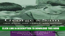 [PDF] George   Sam: Two Boys, One Family, and Autism [Full Ebook]