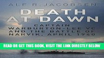 [FREE] EBOOK Death at Dawn: Captain Warburton-Lee VC and the Battle of Narvik, April 1940 BEST