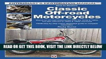 [READ] EBOOK How to Restore Classic Off-road Motorcycles: Majors on off-road motorcycles from the