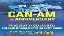 [FREE] EBOOK Can-Am 50th Anniversary: Flat Out with North America s Greatest Race Series 1966-74