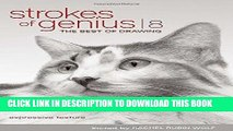 Ebook Strokes Of Genius 8: Expressive Texture (Strokes of Genius: The Best of Drawing) Free Read