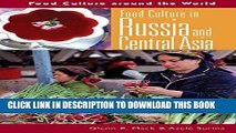 [New] Ebook Food Culture in Russia and Central Asia (Food Culture around the World) Free Read