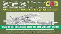 [FREE] EBOOK Royal Aircraft Factory S.E.5: 1916 onwards (S.E.5, S.E.5a, S.E.5b, S.E.5E) (Owners