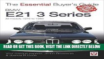 [READ] EBOOK BMW E21 3 Series: All models 1975 to 1983 (The Essential Buyer s Guide) BEST COLLECTION