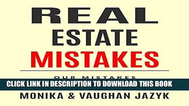 [READ] EBOOK Real Estate Mistakes: Our Mistakes, Your Success ONLINE COLLECTION
