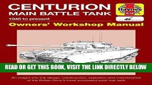 [FREE] EBOOK Centurion Main Battle Tank: 1946 to present (Owners  Workshop Manual) ONLINE COLLECTION