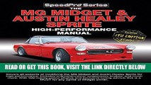[FREE] EBOOK The MG Midget   Austin-Healey Sprite High Performance Manual: Enlarged   updated 4th