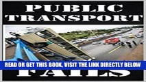 [FREE] EBOOK Memes: Public Transport Fails And Disasters: Funny Memes From The Subway, Bus Etc