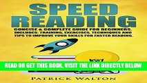 [READ] EBOOK Speed Reading: Concise   Complete Guide For Beginners. Includes: Training, Exercises,