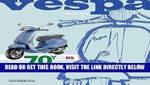 [FREE] EBOOK VESPA 70 YEARS: The complete history from 1946 ONLINE COLLECTION