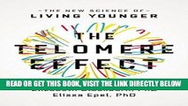 [FREE] EBOOK The Telomere Effect: The New Science of Living Younger ONLINE COLLECTION