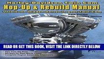 [READ] EBOOK Harley-Davidson Twin Cam, Hop-Up   Rebuild Manual BEST COLLECTION