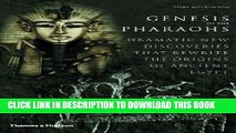 Best Seller Genesis of the Pharaohs: Dramatic New Discoveries Rewrite the Origins of Ancient Egypt