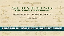 [READ] EBOOK Surveying the Early Republic: The Journal of Andrew Ellicott, U.S. Boundary