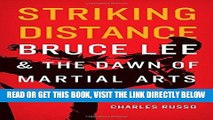 Best Seller Striking Distance: Bruce Lee and the Dawn of Martial Arts in America Free Read
