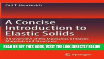 [READ] EBOOK A Concise Introduction to Elastic Solids: An Overview of the Mechanics of Elastic