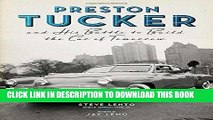 Ebook Preston Tucker and His Battle to Build the Car of Tomorrow Free Read