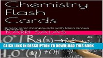 [FREE] EBOOK Chemistry Flash Cards: Binary Ionic Compounds with Main Group Elements ONLINE
