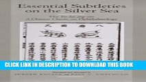 [BOOK] PDF Essential Subtleties on the Silver Sea: The Yin-Hai Jing-Wei: A Chinese Classic on