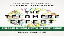 [READ] EBOOK The Telomere Effect: The New Science of Living Younger BEST COLLECTION