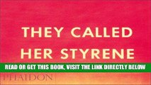 [READ] EBOOK They Called Her Styrene, Etc. ONLINE COLLECTION