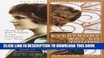 Ebook Everybody Was So Young: Gerald and Sara Murphy: A Lost Generation Love Story Free Read