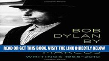 [FREE] EBOOK Bob Dylan by Greil Marcus: Writings 1968-2010 ONLINE COLLECTION