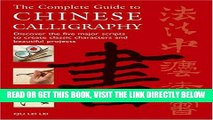 [FREE] EBOOK The Complete Guide to Chinese Calligraphy: Discover the Five Major Scripts to Create