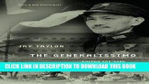 Ebook The Generalissimo: Chiang Kai-shek and the Struggle for Modern China Free Read