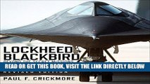 [FREE] EBOOK Lockheed Blackbird: Beyond the Secret Missions (Revised Edition) (General Aviation)
