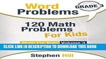 [FREE] EBOOK Word Problems: 120 Math Problems For Kids: Math Workbook Grade 3 (Math For Kids)