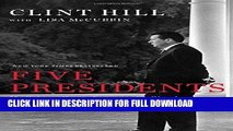 Ebook Five Presidents: My Extraordinary Journey with Eisenhower, Kennedy, Johnson, Nixon, and Ford