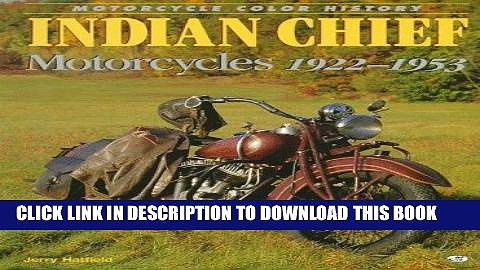 Best Seller Indian Chief Motorcycles 1922-1953 (Motorcycle Color History) Free Read