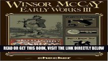 [READ] EBOOK Winsor McCay: Early Works, Vol. 3 ONLINE COLLECTION